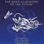 THE MIND GLADIATORS OF THE FUTURE TEMPORARILY OUT OF STOCK FROM THE PUBLISHER